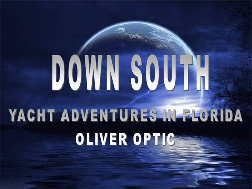 Pay for Down South ebook by OLIVER OPTIC.pdf