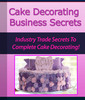 Thumbnail Cake Decorating Business Secrets
