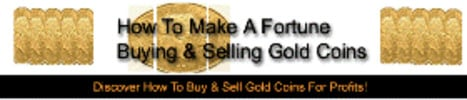 Thumbnail How to Make a Fortune Buying and Selling Gold Coins