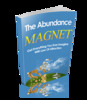 Thumbnail The Abundance Magnet - w/Master Resell Rights
