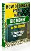 Thumbnail How Ordinary People Make Big Money
