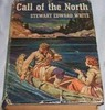 Thumbnail Call of the North - Stewart Edward White