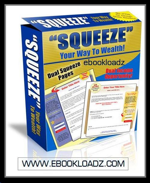 Pay for Squeeze Your Way To Wealth With Master Resell Rights + Webpage ! NEW