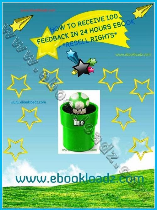 Thumbnail HOW TO RECEIVE 100 FEEDBACK IN 24 HOURS EBOOK TAKE A LOOK !!