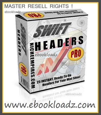 Pay for Swift Headers Pro With Master Resell Rights ! 25 Instant -  Ready To Go For your Mini Site !