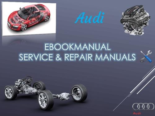 Pay for Audi A4 (1999) S4 RS4 Avant Allroad 8D,8D2,8D5 Repair Manual