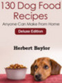Thumbnail Dog food Recipes Anyone Can Make from Home (Deluxe Edition)