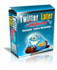 Thumbnail Twitter Later Software  automated Marketing