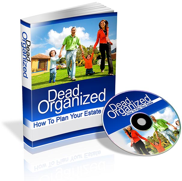 Pay for How to plan your Estate Dead Organized