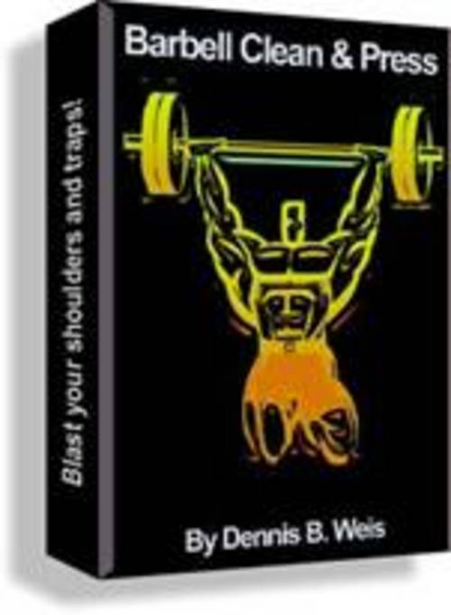 Pay for Barbell Clean & Press ´A Forgotten Exercise!´