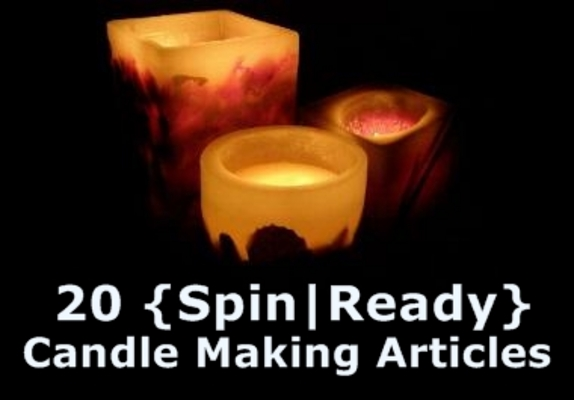 Pay for 20 Candle Making Spin-Ready Articles