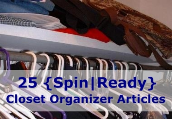 Pay for 25 Closet Organizer Spin-Ready Articles