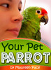 Thumbnail Your Pet Parrot