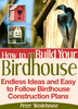 Thumbnail How to Build Your Birdhouse