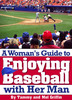 Thumbnail A Womans Guide to Enjoying Baseball With Her Man