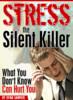 Thumbnail Stress the Silent Killer