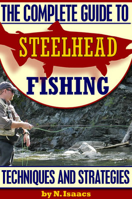 Pay for The Complete Guide To Steelhead Fishing