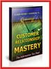 Thumbnail Customer Relationship Mastery - PDF ebook