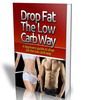 Thumbnail Drop Fat The Low Carb Way - PDF eBook