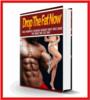 Thumbnail Drop The Fat Now - Training Secrets - PDF eBook