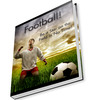 Thumbnail Football: Be A Star On The Field In No Time - PDF eBook