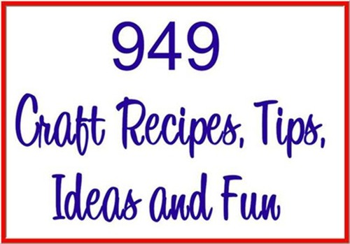 Pay for 949 Craft Recipes,Tips, Ideas & Fun Things To Do With Kids