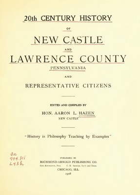 Pay for Genealogy/History Newcastle & Lawrence Co, Pennsylvania