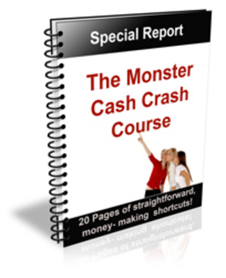 Pay for Monster Cash Crash Course