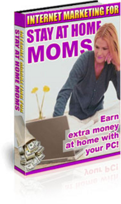 Pay for Internet Marketing For Stay At Home Moms
