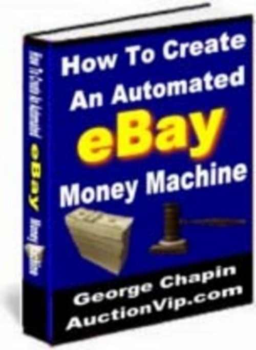 Pay for How To Create An Automated Ebay Money Machine