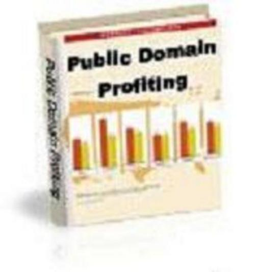 Pay for Public Domain Profiting - Great Ebook Collection
