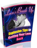 Thumbnail Love's Break Up - Explosive Tips To Getting Your Love Back!