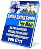 Thumbnail Online Dating Guide For Men - with MRR + 2 Mystery BONUSES!