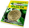 Thumbnail The Golden Rules of Acquiring Wealth - with PLR + 2 BONUSES!