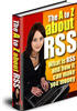 Thumbnail A to Z about RSS - with Resell Rights + 2 Mystery BONUSES!