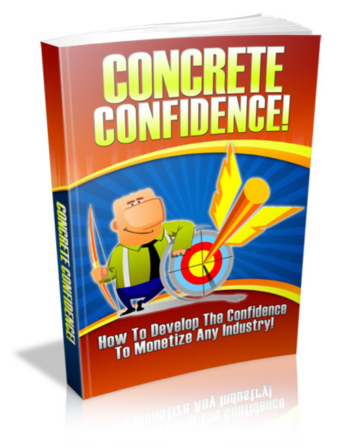 Pay for Concrete Confidence - with FULL Private Label Rights!