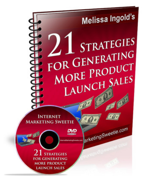 Pay for 21 Strategies For Generating More Product Launch Sales+BONUS