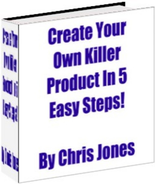 Pay for Create Your Own Killer Product in 5 Easy Steps - PLR+BONUS!