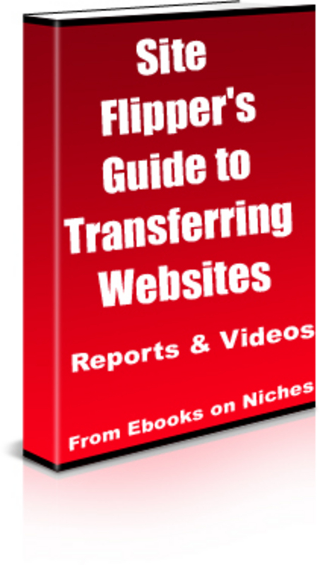 Pay for Site Flipper´s Guide to Transferring Websites-with 3 BONUSES