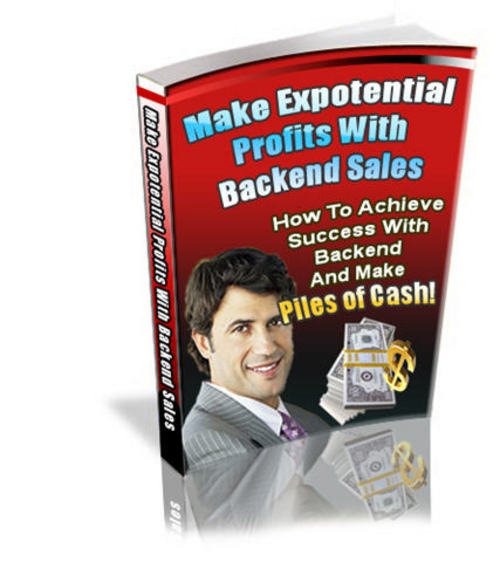 Pay for Make Expotential Profits With Backend Sales - PLR+2 BONUSES!