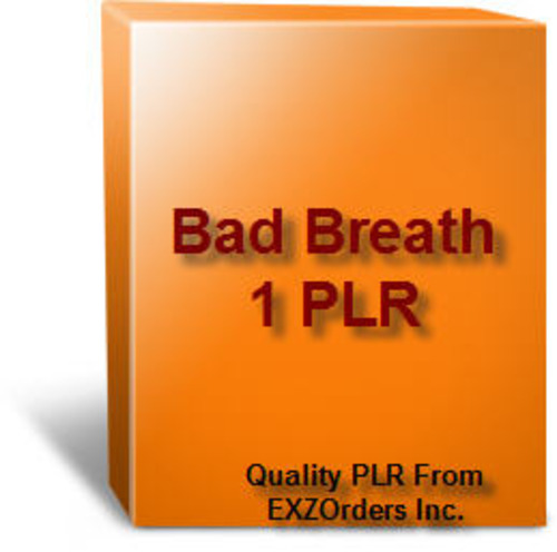 Pay for Bad Breath 1 PLR  10 Articles on Bad Breath