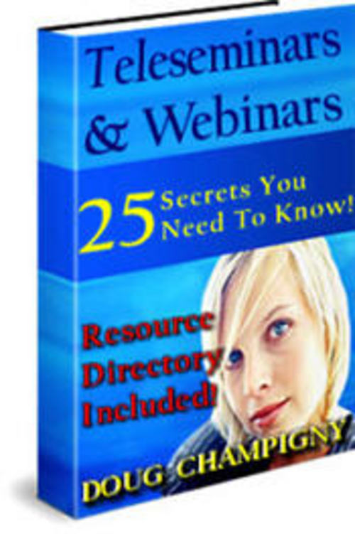 Pay for Teleseminars and Webinars - 25 Secrets You Must Know (MRR)
