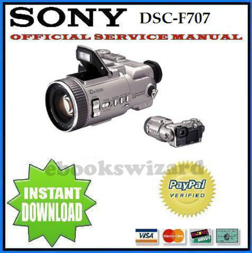 Pay for SONY DSC F707 DIGITAL CAMERA SERVICE REPAIR MANUAL DOWNLOAD