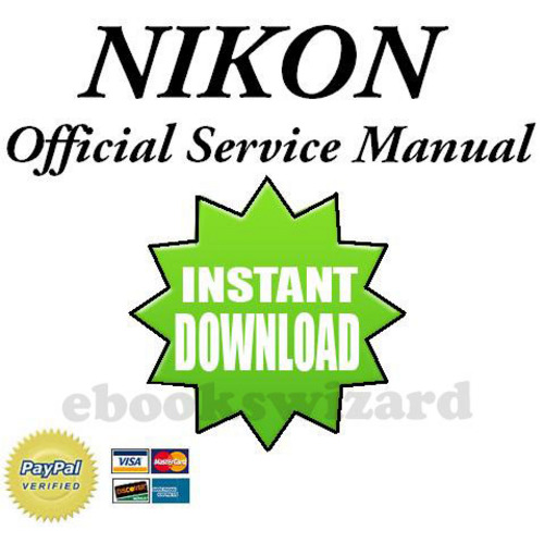 Pay for NIKON D300 SERVICE & REPAIR MANUAL + PARTS LIST CATALOG