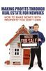 Thumbnail Making Profits Through Real Estate For Newbies