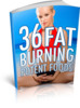 Thumbnail 36 Fat Burning Potent Foods - Weight Loss ebook