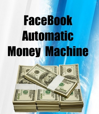 Pay for FaceBook Automatic Money Machine