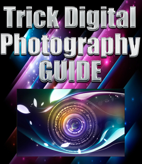 Pay for Trick Digital Photography GUIDE eBook