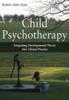 Thumbnail Child Psychotherapy: Integrating Developmental Theory