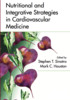 Thumbnail Nutritional and Integrative Strategies in Cardiovascular Med